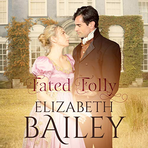Fated Folly: A Georgian Romance audiobook cover art