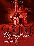 Sambre - Maudit soit le fruit de ses entrailles... - Format Kindle - 9782331022890 - 8,99 €