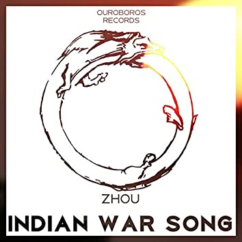 Indian War Song