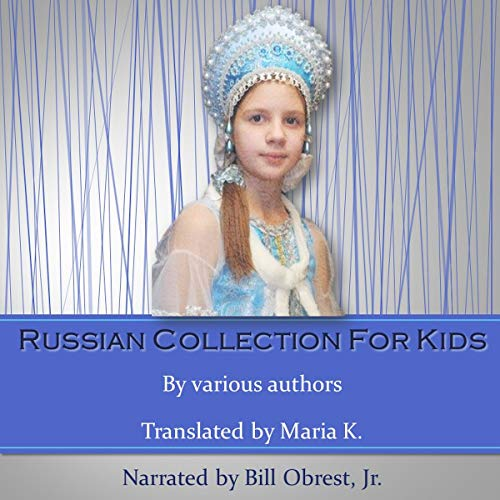 Russian Collection for Kids audiobook cover art