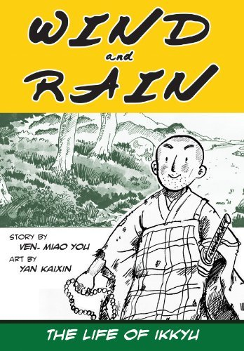 Wind and Rain: The Life of Ikkyu by Miao You (November 19,2013)