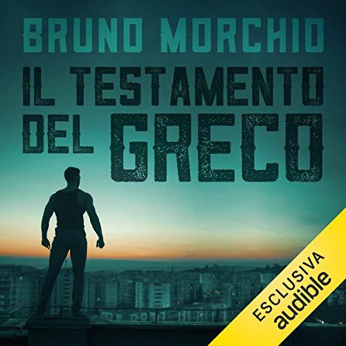 Il testamento del Greco audiobook cover art