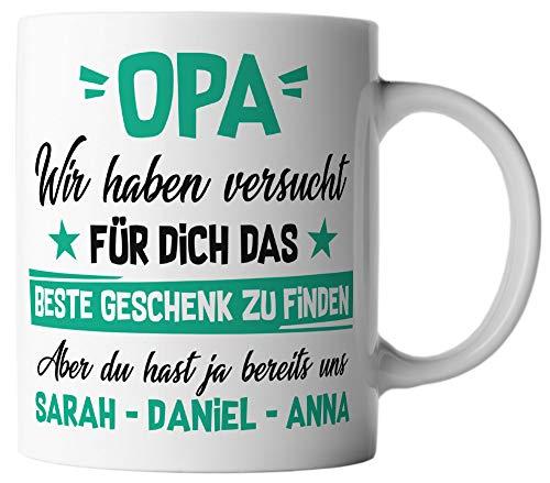 vanVerden Tasse - Opa Wir haben versucht für dich das beste Geschenk zu finden, aber du hast ja bereits uns - Wunschnamen anpassbar personalisiert