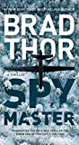Spymaster: A Thriller (18) (The Scot Harvath Series)