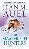 The Mammoth Hunters (with Bonus Content): Earth s Children, Book Three