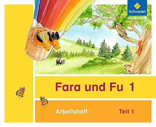 Fara und Fu - Ausgabe 2013: Arbeitshefte 1 und 2 (inkl. Schlüsselwortkarte)
