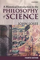 A Historical Introduction to the Philosophy of Science (Opus S)