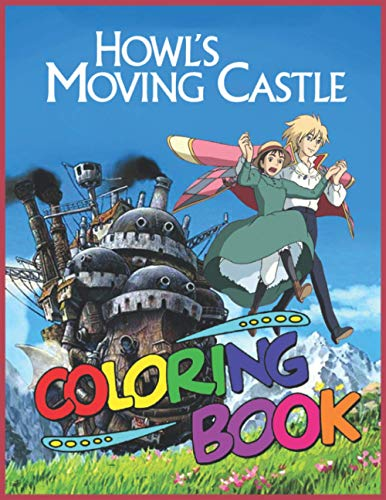 Howl's Moving Castle Coloring Book: Funny Moving Castle Coloring Pages 8.5x11 inches - Perfect Gift for Kids - Birthday Gift for Son Daughter - Howl And Sophie Coloring