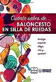 Cuánto sabes de... Baloncesto en Silla de Ruedas