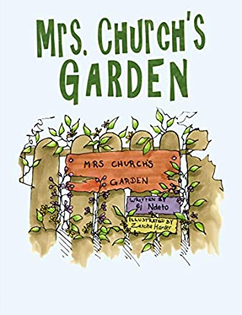 Mrs. Church's Garden