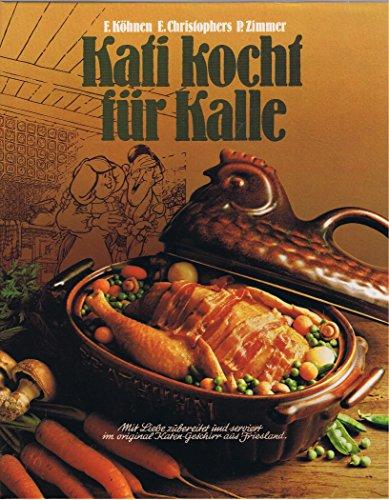 Kati kocht für Kalle