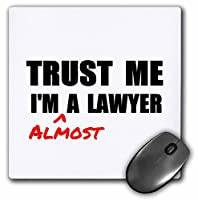 Trust Me Im Almost a Lawyer–fun法ユーモア–Funny学生ギフト–マウスパッド、8× 8インチ( MP _ 195612_ 1)