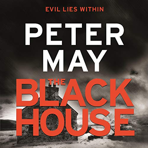 The Blackhouse     The Lewis Trilogy, Book 1              De :                                                                                                                                 Peter May                               Lu par :                                                                                                                                 Peter Forbes                      Durée : 12 h et 26 min     4 notations     Global 5,0