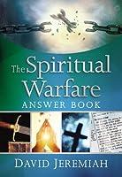 The Spiritual Warfare Answer Book