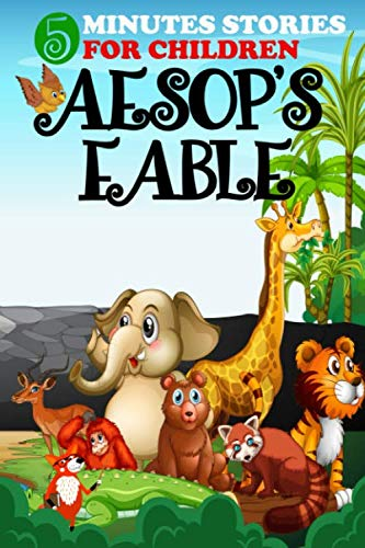 5 minutes stories Aesop's Fables: 80+ bedtime stories for your children