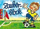 Zauberblock * Fussball * mit 24 Blatt in DIN A7 von Lutz Mauder // Malbuch Malen Malblock Zauberblöckchen Kinder Geschenk Jungen Fussballer