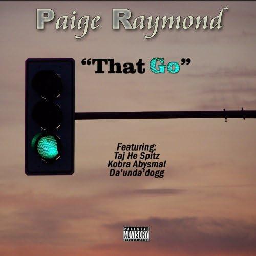 Paige Raymond feat. Taj-He-Spitz, Kora Abysmal & Da' Unda' Dogg