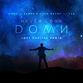 Never Look Down (Lost Capital Remix)