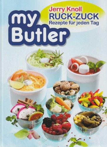 My Butler - Ruck Zuck Rezepte für jeden Tag