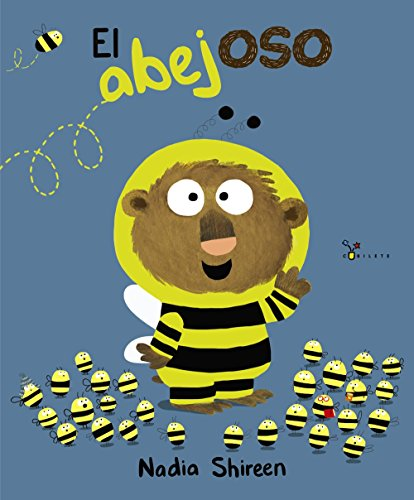 El abejoso (Castellano - A PARTIR DE 3 AOS - LBUMES - Cubilete)