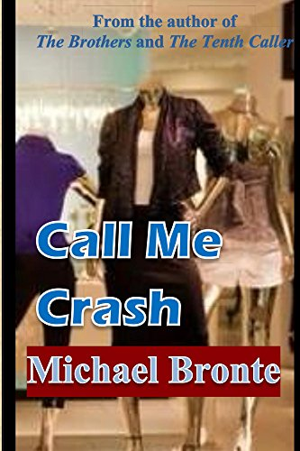 Book: Call Me Crash by Michael Bronte