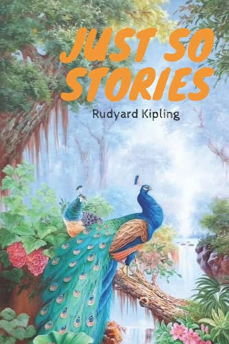Just So Stories: Just So Stories