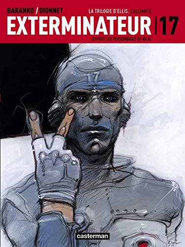 Exterminateur 17, Tome 2 : La Trilogie d'Ellis : L'alliance