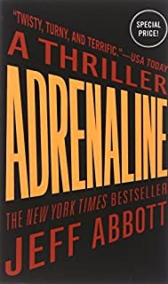 Adrenaline (The Sam Capra series) by Jeff Abbott(2015-01-27)