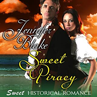Sweet Piracy                   By:                                                                                                                                 Jennifer Blake                               Narrated by:                                                                                                                                 Christine Williams                      Length: 7 hrs and 20 mins     23 ratings     Overall 3.9
