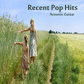 Recent Pop Hits: Acoustic Guitar