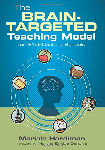 Compare Textbook Prices for The Brain-Targeted Teaching Model for 21st-Century Schools 1 Edition ISBN 9781412991988 by Hardiman, Mariale M.