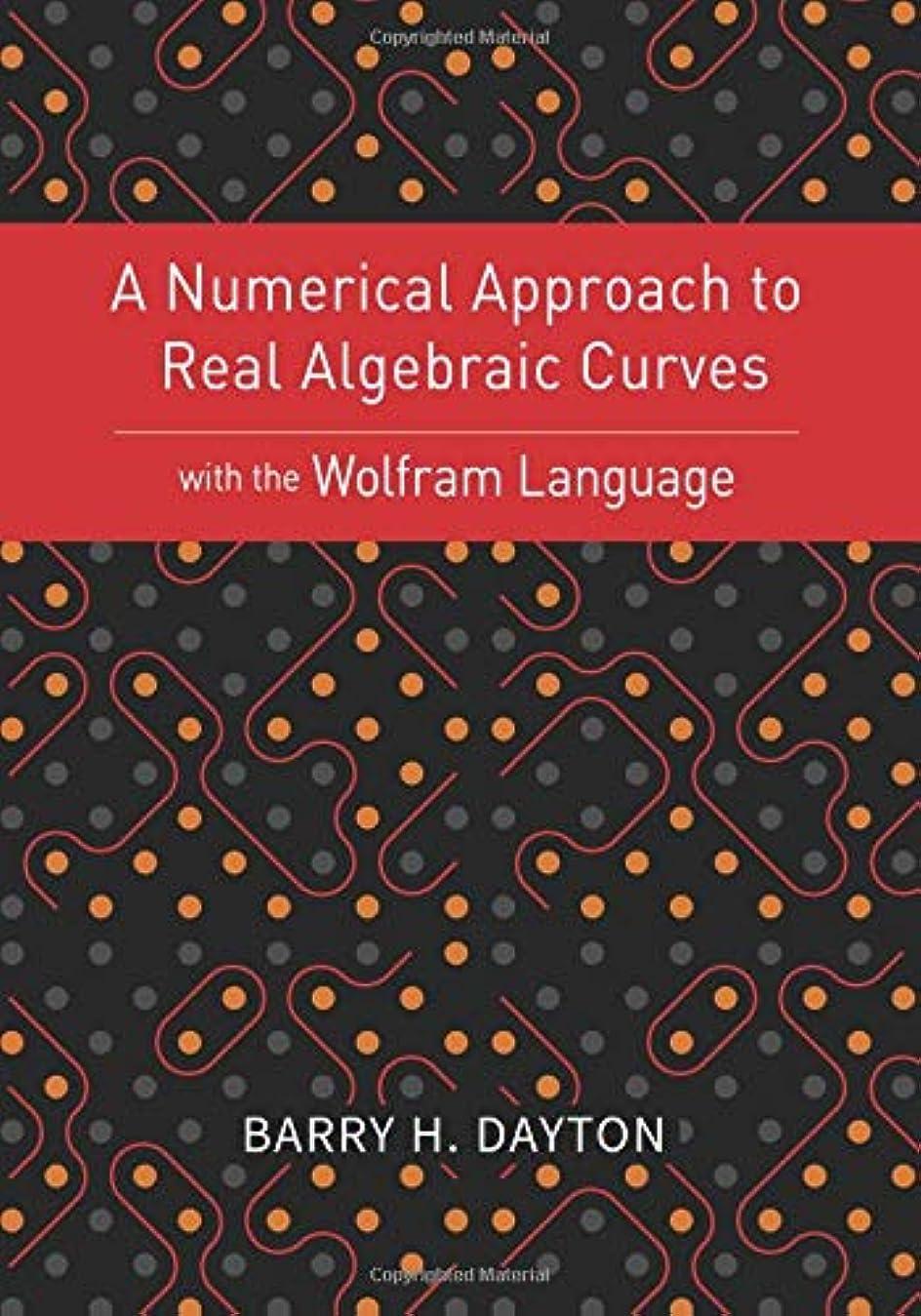 航海時折コテージA Numerical Approach to Real Algebraic Curves with the Wolfram Language