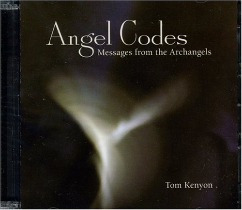 Angel Codes by Tom Kenyon (2008-01-15)
