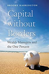 Capital Without Borders - By Brooke Harrington