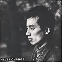 Never Change by Tsuyoshi Nagabuchi (2006-02-08)