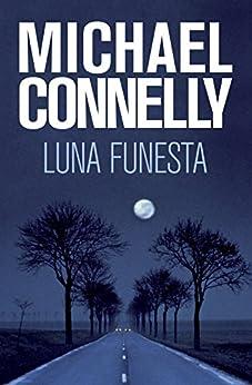 Luna funesta (Bestseller (roca)) de [Michael Connelly, Javier Guerrero]