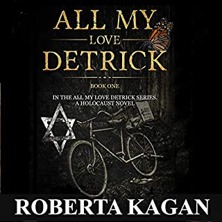 All My Love, Detrick                   By:                                                                                                                                 Roberta Kagan                               Narrated by:                                                                                                                                 Kevin S. Martin                      Length: 9 hrs and 58 mins     31 ratings     Overall 3.3