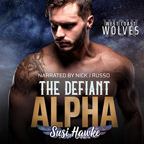 The Defiant Alpha Audiobook By Susi Hawke cover art