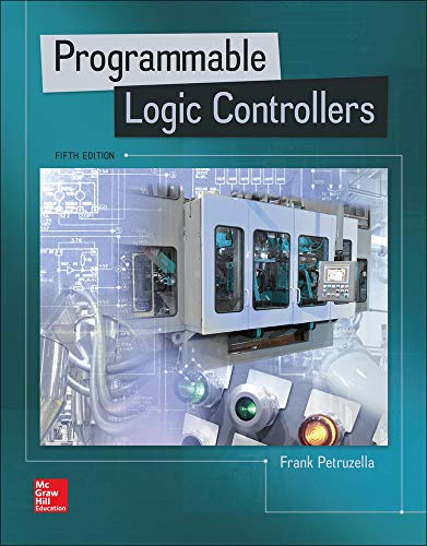 Compare Textbook Prices for Programmable Logic Controllers 5 Edition ISBN 9780073373843 by Petruzella, Frank