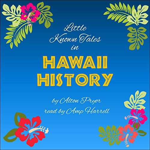 Little Known Tales in Hawaii History cover art
