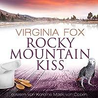 Rocky Mountain Kiss Hörbuch