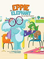 Eppie the Elephant (Who Was Allergic to Peanuts)