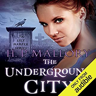 The Underground City     Lily Harper, Book 2               By:                                                                                                                                 H. P. Mallory                               Narrated by:                                                                                                                                 Betsy Hogg                      Length: 7 hrs and 8 mins     110 ratings     Overall 4.4