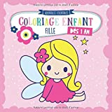 Coloriage enfant dès 1 an FILLE - Cahier de dessin pour filles avec licorne, poupée, papillon, princesse et de nombreux autres. Pour le tout-petits de 1 2 3 ans