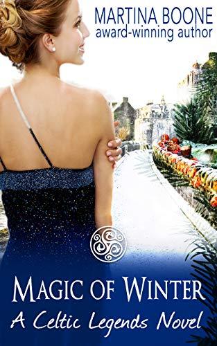 Magic of Winter: A Scottish Legends Romance (Celtic Legends Collection)
