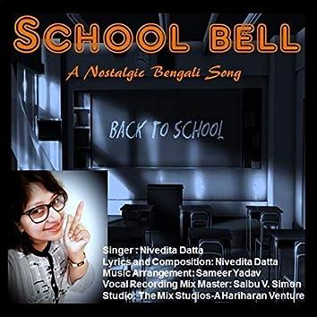 School Bell (A Nostalgic Bengali Song)