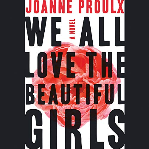 We All Love the Beautiful Girls audiobook cover art
