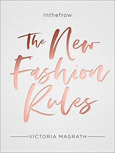 The New Fashion Rules: Inthefrow (English Edition)