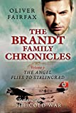 The Angel Flies to Stalingrad: The Brandt Family Chronicles Volume 7 (English Edition)