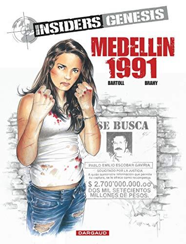 Insiders Genesis Tome 1 : Medellin 1991